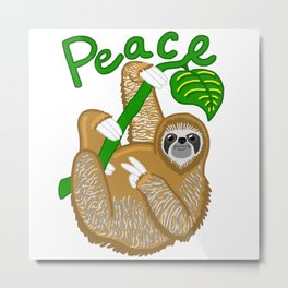 A Sloth Promoting Peace! Metal Print