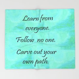 Carve Out Your Own Path Throw Blanket