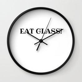 Eat Glass, Schitts Creek Wall Clock