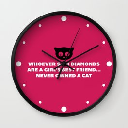 Woman's Best Friend Cat Funny Quote Wall Clock