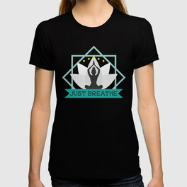 New Age Zen Yoga Lover Just Breathe Stretching Lotus T-shirt