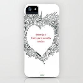 Wherever you go iPhone Case