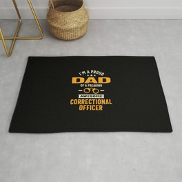 I'm A Proud Dad Of a Freaking Awesome Correctional Officer Rug
