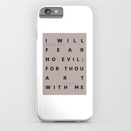 Psalm 23:4 Typography Quote iPhone Case