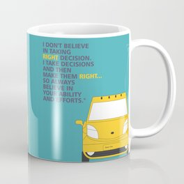 Lab No.4 -I Don't Believe In Taking Right Decision Inspirational Quote Quotes poster Coffee Mug