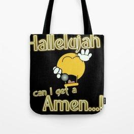 Can I Get an Amen Tote Bag