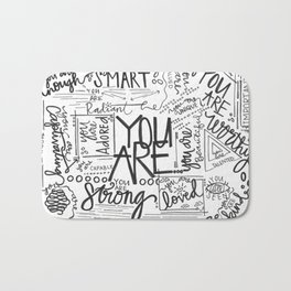 YOU ARE (IV- edition) Bath Mat