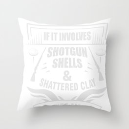 Funny Trap Skeet Shooting design Gift Pigeon Bird Saying Throw Pillow