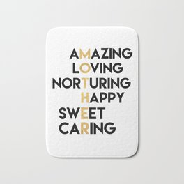 DEAR MOTHER Mothers Day quote Bath Mat