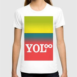 You Only Live Forever—Part III T-shirt