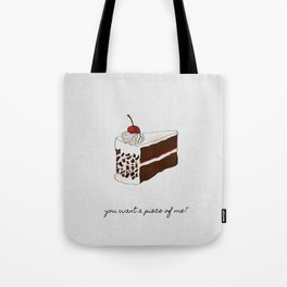 You Want A Piece of Me? Cake Illustration Tote Bag