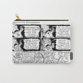 Communication Breakdown Carry-All Pouch
