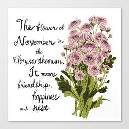 Chrysanthemum - Birth Month Flower for November Canvas Print