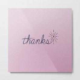 thanks* [pink] Metal Print