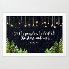 To The People Who Wish Art Print