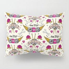 Born To Knit Pillow Sham