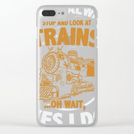 Funny Trains Lover Gift product for Trains Spotters Fans Clear iPhone Case