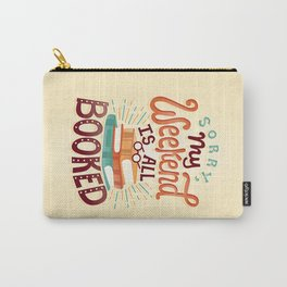 I'm booked Carry-All Pouch