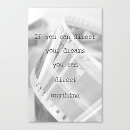 If you can direct your dreams Canvas Print