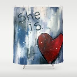 She is Love Shower Curtain