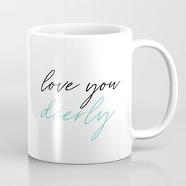 Love You Deerly Coffee Mug