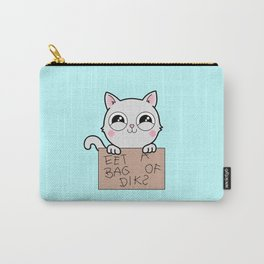 Here's Your Sign - Kitty Cat Says Eat a Bag of Dicks Carry-All Pouch