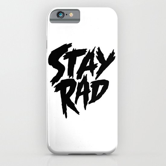 Stay Rad (on White) iPhone & iPod Case
