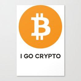 Bitcoin  - I GO CRYPTO Canvas Print
