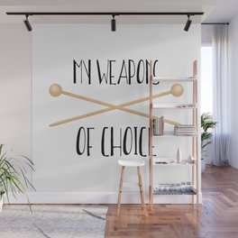 My Weapons Of Choice  |  Knitting Needles Wall Mural
