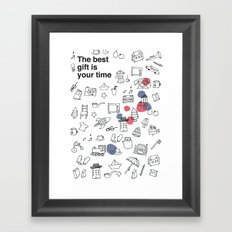 The best gift is you time Framed Art Print