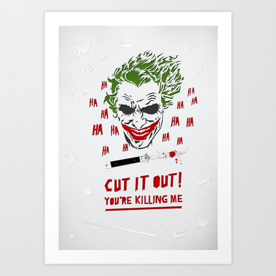 Cut It Out - Humor Art Print