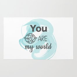 You are my world Rug