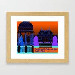Prabhupada's Palace of Gold and City of God Framed Art Print