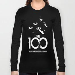 The 100 - May We Meet Again Long Sleeve T-shirt