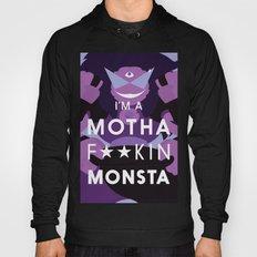 Motha F'kin Monsta Hoody