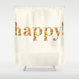 flowerly happy! Shower Curtain