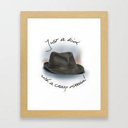 Hat For Leonard Cohen, Crazy Dream Kid Framed Art Print