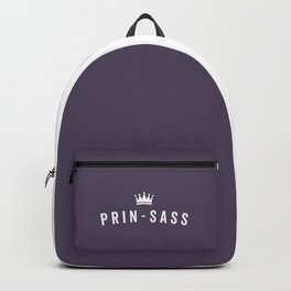 Prin-Sass Funny Cute Quote Backpack