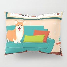 A Corgi Makes A House A Home Pillow Sham