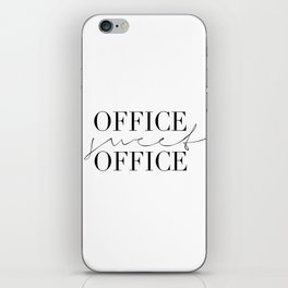 OFFICE SWEET OFFICE, Office Decor, Office Wall Art,Typography Poster,Office Gifts,Home Office Desk,O iPhone Skin