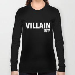 Villain 悪党 Long Sleeve T-shirt