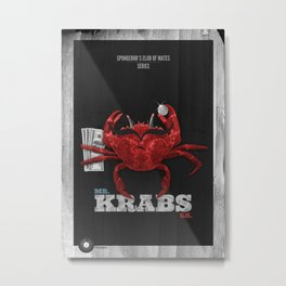 Mr Krabs Metal Print
