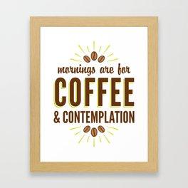 Coffee & Contemplation Framed Art Print