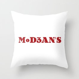 MoD3AN'S Throw Pillow
