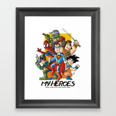 My Heroes Framed Art Print