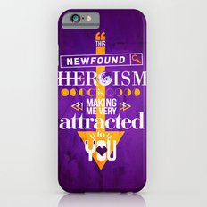 Newfound Heroism iPhone 6s Slim Case