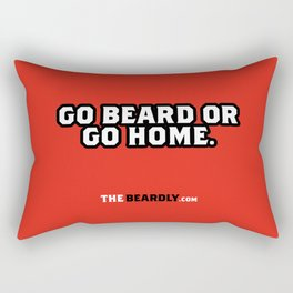 GO BEARD OR GO HOME. Rectangular Pillow