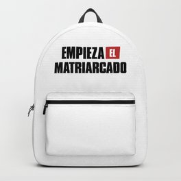 Empieza El Matriarcado Backpack