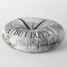 Never Fade - Don't Forget Floor Pillow