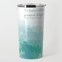 Having a Friend Travel Mug